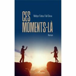 Ces moments-là