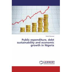 Public expenditure, debt sustainability and economic growth in Nigeria