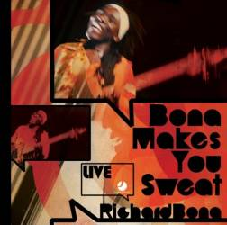 Richard Bona - Bona makes you sweat / Live