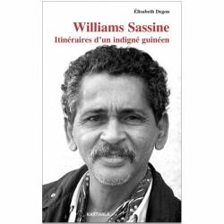 Williams Sassine. Itinéraires d'un indigné guinéen