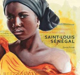 SAINT-LOUIS, SÉNÉGAL de Sonia Privat