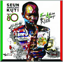 Seun Kuti and The Egypt 80 - From Africa With Fury : Rise